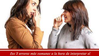 Los 3 errores más comunes a la hora de interpretar el lenguaje corporal y cómo solucionarlos